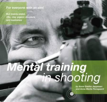 MENTAL TRAINING IN SHOOTING 9915